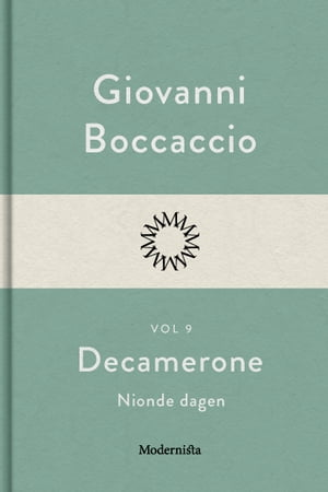 Decamerone vol 9, nionde dagen by Giovanni Boccaccio