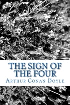 The Sign of the Four (Illustrated Edition) by Arthur Conan Doyle