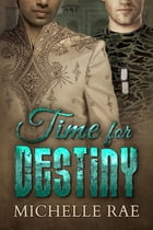 Time for Destiny by Michelle Rae