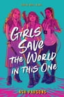 Girls Save the World in This One Cover Image
