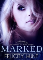 Marked by Felicity Hunt