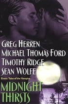 Midnight Thirsts: Erotic Tales Of The Vampire