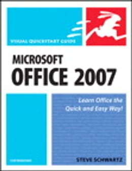 Book Microsoft Office 2007 for Windows: Visual QuickStart Guide by Steve Schwartz