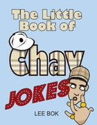 The Little Book of Chav Jokes by Lee Bok