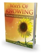 Ways Of Knowing by Anonymous