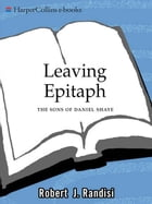 Leaving Epitaph: The Sons of Daniel Shaye by Robert Randisi