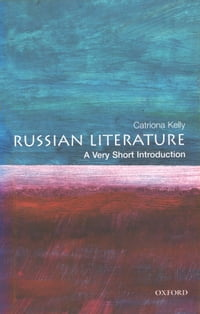 Russian Literature: A Very Short Introduction