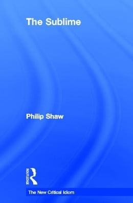 Book The Sublime by Shaw, Philip