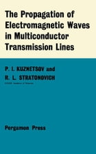 The Propagation of Electromagnetic Waves in Multiconductor Transmission Lines: International Series…