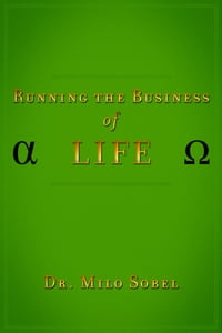 Running the Business of Life