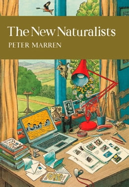 Book The New Naturalists (Collins New Naturalist Library, Book 82) by Peter Marren
