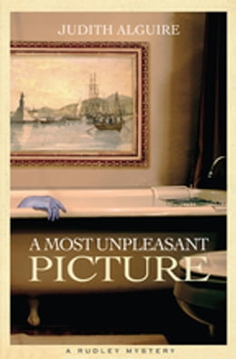 Book Most Unpleasant Picture, A by Judith Alguire