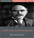 Captains Courageous (Illustrated Edition) by Rudyard Kipling