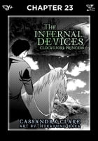 The Infernal Devices: Clockwork Princess, Chapter 23 by Cassandra Clare