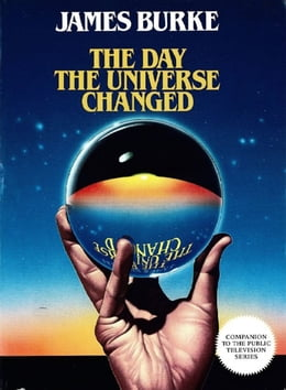 Book Day the Universe Changed by James Burke