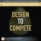 Design to Compete by C.K. Prahalad