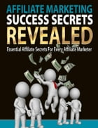 Affiliate Marketing Success Secrets Revealed by SoftTech