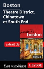 Boston - Theatre District, Chinatown et South End by Collectif Ulysse