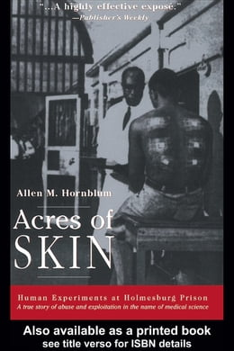 Book Acres of Skin: Human Experiments at Holmesburg Prison by Hornblum, Allen M.