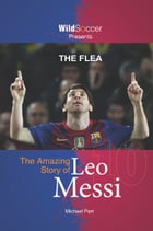 The Flea - The Amazing Story of Leo Messi Cover Image