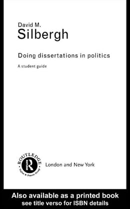 Book Doing Dissertations in Politics by Silbergh, David