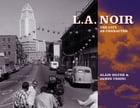 L.A. Noir: The City as Character