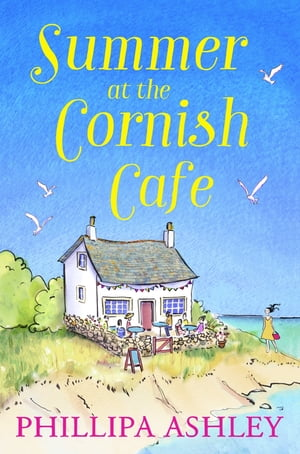 Summer at the Cornish Cafe: Perfect for fans of Poldark (The Cornish Caf� Series,  Book 1)