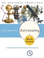 Astronomy Made Simple by Kevin B. Marvel, Ph.D.
