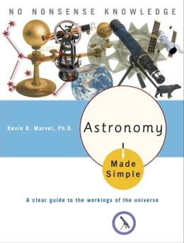 Book Astronomy Made Simple by Kevin B. Marvel, Ph.D.