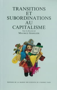 Transitions et subordinations au capitalisme