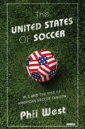 The United States of Soccer: MLS and the Rise of American Soccer Fandom fd3743b5-a75e-4601-93d8-b7dff7269699