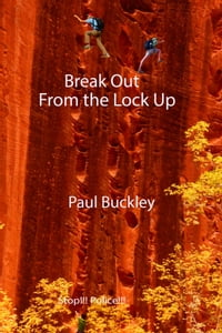 Break Out From the Lock Up
