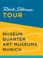 Rick Steves Tour: Museum Quarter Art Museums, Munich by Rick Steves