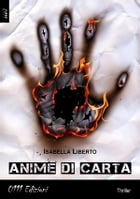 Anime di carta by Isabella Liberto