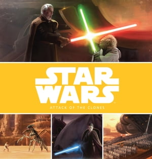 Star Wars: The Prequel Trilogy Stories: Attack of the Clones