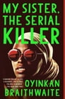 My Sister, the Serial Killer Cover Image