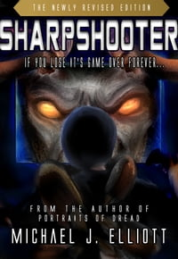Sharpshooter (A Supernatural Horror Novella.)
