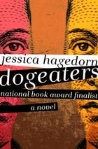 Dogeaters: A Novel by Jessica Hagedorn