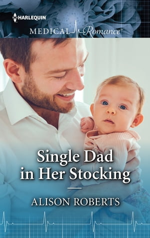 Single Dad in Her Stocking by Alison Roberts