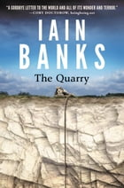 The Quarry by Iain M. Banks