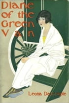 Diane of the Green Van by Leona Dalrymple