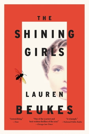 The Shining Girls: A Novel