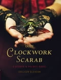 The Clockwork Scarab: A Stoker & Holmes Novel 8bda6ef4-f4d3-4b4f-a7e5-a05f9e0c166c