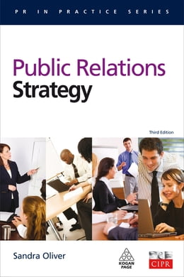Book Public Relations Strategy by Sandra M Oliver FCIPR PhD