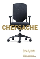 Chefsache. Essays für Coaches und Manager/innen by Willem Lammers