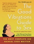 The Good Vibrations Guide to Sex 6a4066b2-0b6b-46ef-9693-451fb396ff02