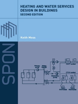 Book Heating and Water Services Design in Buildings by Keith Moss