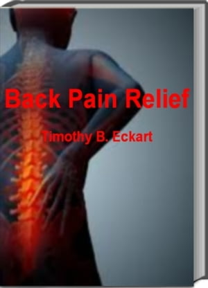 Back Pain Relief Eliminate Back Pain For Good With This Renowned Book That Helps You Conquer Acute Edema,  Back Pain Multiple Sclerosis,  Back Fractures