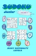Sudoku Junior, Volume 2 by YobiTech Consulting