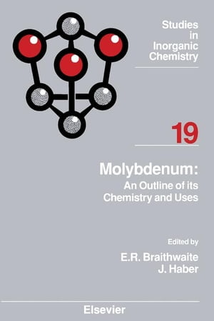 Molybdenum: An Outline of its Chemistry and Uses